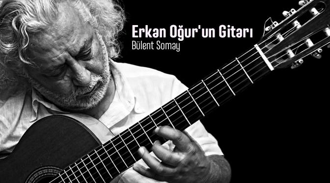 Erkan Oğur'un Gitarı
